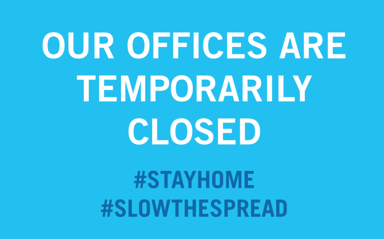 Our Offices are Temporarily Close #StayHome #SlowtheSpread